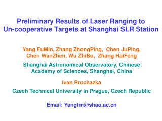 Preliminary Results of Laser Ranging to  Un-cooperative Targets at Shanghai SLR Station