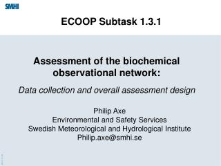 Philip Axe Environmental and Safety Services Swedish Meteorological and Hydrological Institute