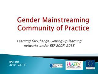 Gender Mainstreaming  Community of  Practice