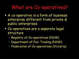 What are Co-operatives?