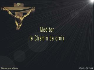 Méditer le Chemin de croix