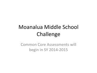 Moanalua Middle School Challenge