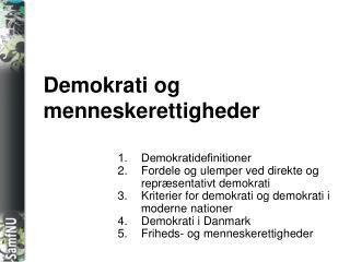 Demokrati og menneskerettigheder
