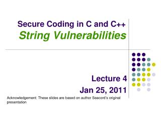 Secure Coding in C and C++ String Vulnerabilities