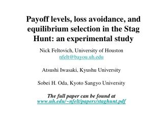 Payoff levels, loss avoidance, and equilibrium selection in the Stag Hunt: an experimental study