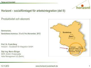Horizont – socialföretaget för arbetsintegration (del II): Produktivitet och ekonomi Seminarium,