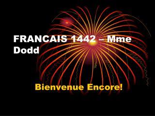 FRANCAIS 1442 – Mme Dodd