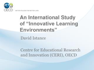 "An International Study of ""Innovative Learning Environments"""