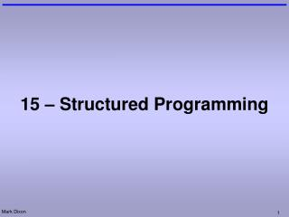 15 – Structured Programming