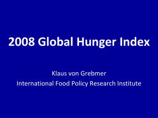 2008 Global Hunger Index