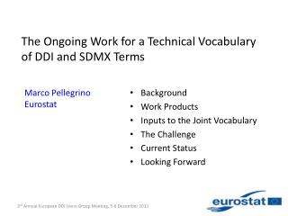 The Ongoing Work for a Technical Vocabulary of DDI and SDMX Terms