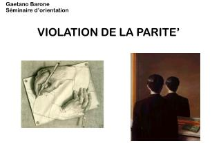 VIOLATION DE LA PARITE'