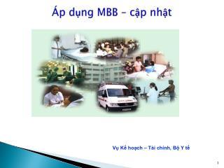 Áp dụng MBB – cập nhật