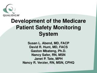 Development of the Medicare Patient Safety Monitoring System