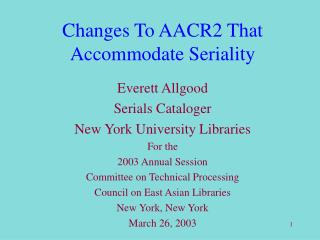 Changes To AACR2 That Accommodate Seriality