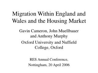Migration Within England and Wales and the Housing Market