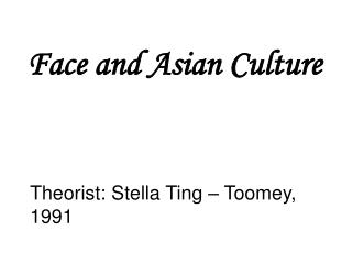 Face and Asian Culture