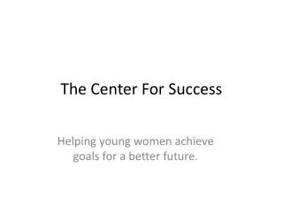 The Center For Success