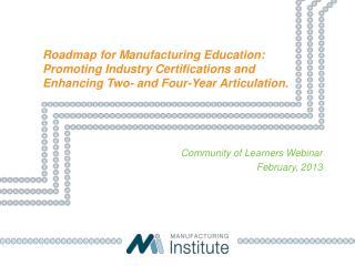 Community of Learners Webinar February, 2013