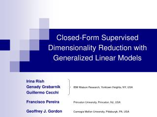 Closed-Form Supervised Dimensionality Reduction with Generalized Linear Models