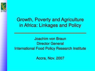 Growth, Poverty and Agriculture in Africa: Linkages and Policy