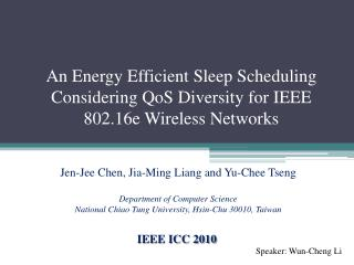 An Energy Efficient Sleep Scheduling Considering QoS Diversity for IEEE 802.16e Wireless Networks