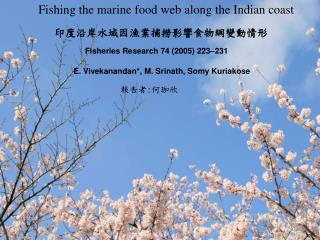 Fishing the marine food web along the Indian coast