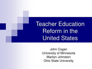 Teacher Education    Reform in the United States