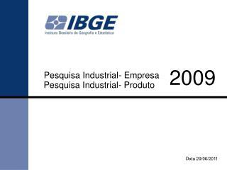 Pesquisa Industrial- Empresa