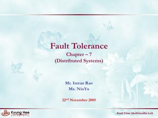 Fault Tolerance Chapter � 7 (Distributed Systems)