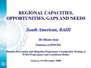 REGIONAL CAPACITIES, OPPORTUNITIES, GAPS AND NEEDS