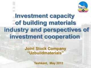 Investment capacity  of building materials  industry and perspectives of investment cooperation
