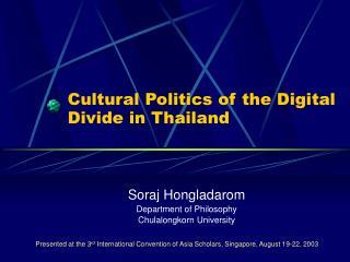 Cultural Politics of the Digital Divide in Thailand