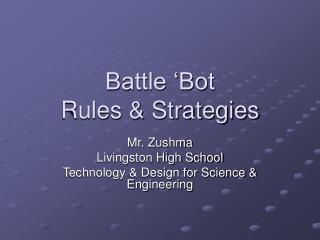 Battle �Bot Rules & Strategies
