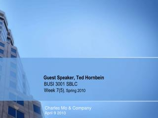 Guest Speaker, Ted Hornbein