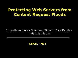 Protecting Web Servers from Content Request Floods