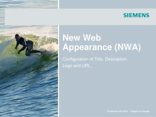 New Web Appearance (NWA)