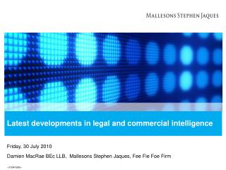 Latest developments in legal and commercial intelligence