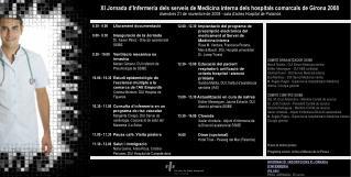 XI Jornada d'Infermeria dels serveis de Medicina interna dels hospitals comarcals de Girona 2008