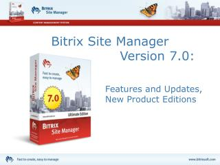 Bitrix Site Manager                       Version 7.0: