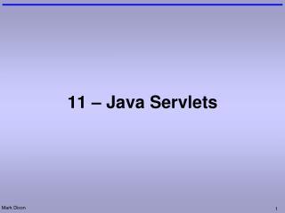 11 – Java Servlets
