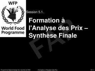 Formation à l'Analyse des Prix – Synthèse Finale