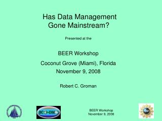 Has Data Management        Gone Mainstream?