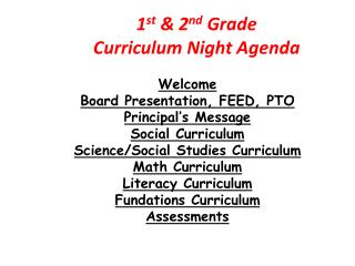 1 st  & 2 nd  Grade Curriculum Night Agenda