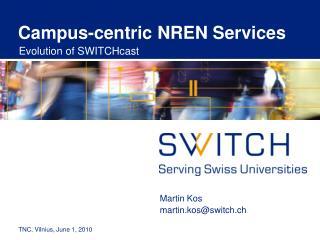 Campus-centric NREN Services