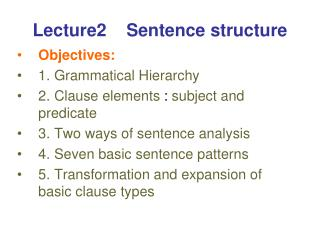 Lecture2    Sentence structure