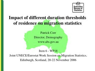 Impact of different duration thresholds of residence on migration statistics