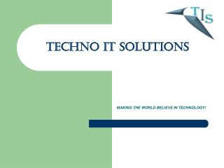 TECHNO IT SOLUTIONS