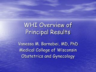 WHI Overview of  Principal Results