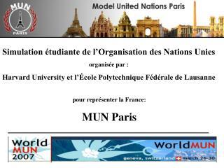 Simulation �tudiante de l�Organisation des Nations Unies organis�e par :